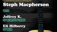 Last night I attended an acoustic show featuring Steph Macpherson, Jeffrey K. of Acres of Lions and a couple other acts. It was an simple, intimate gig. I had previously […]