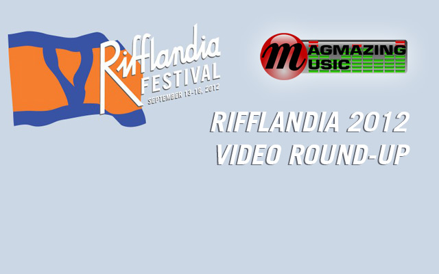 Rifflandia 2012 Video Round-up