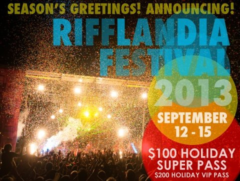 Rifflandia 2013 Dates And Special Holiday Pricing for Passes Announced