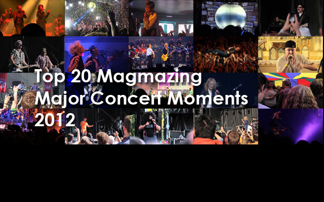 20 Magmazing Major Concert Moments of 2012